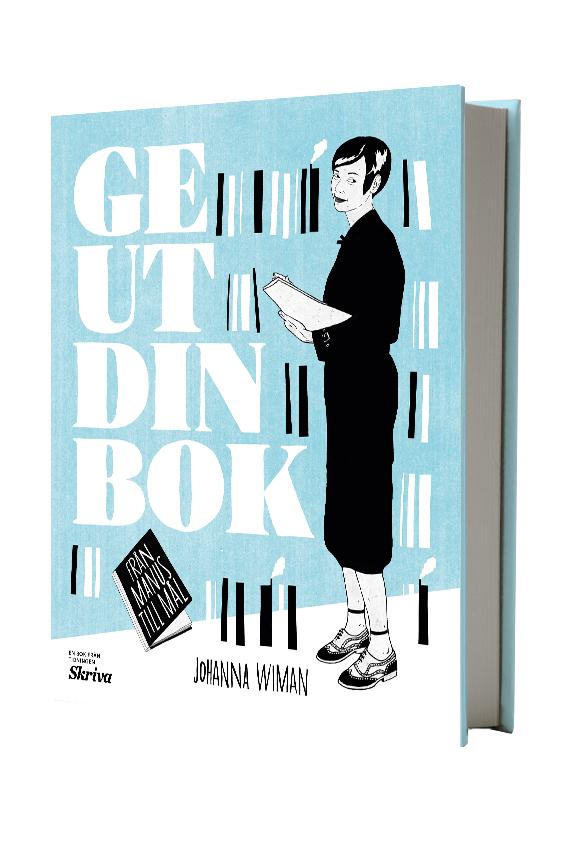 Ge ut din bok – från manus till mål